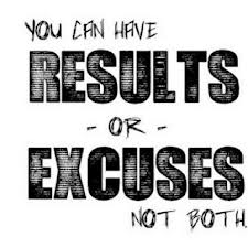 results-not-excuses